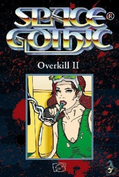 Space Gothic - Overkill II